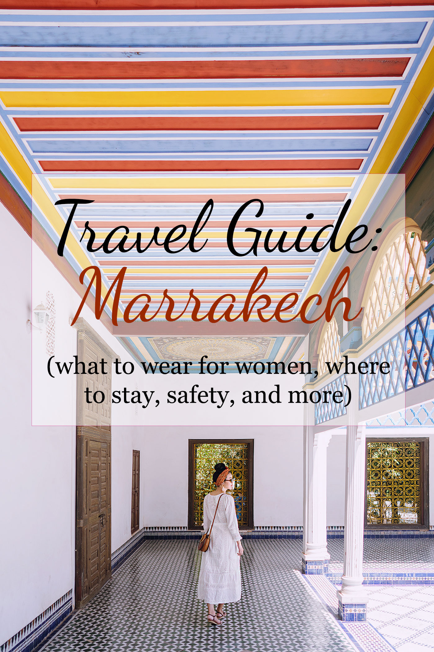 Marrakech Morocco travel guide tips
