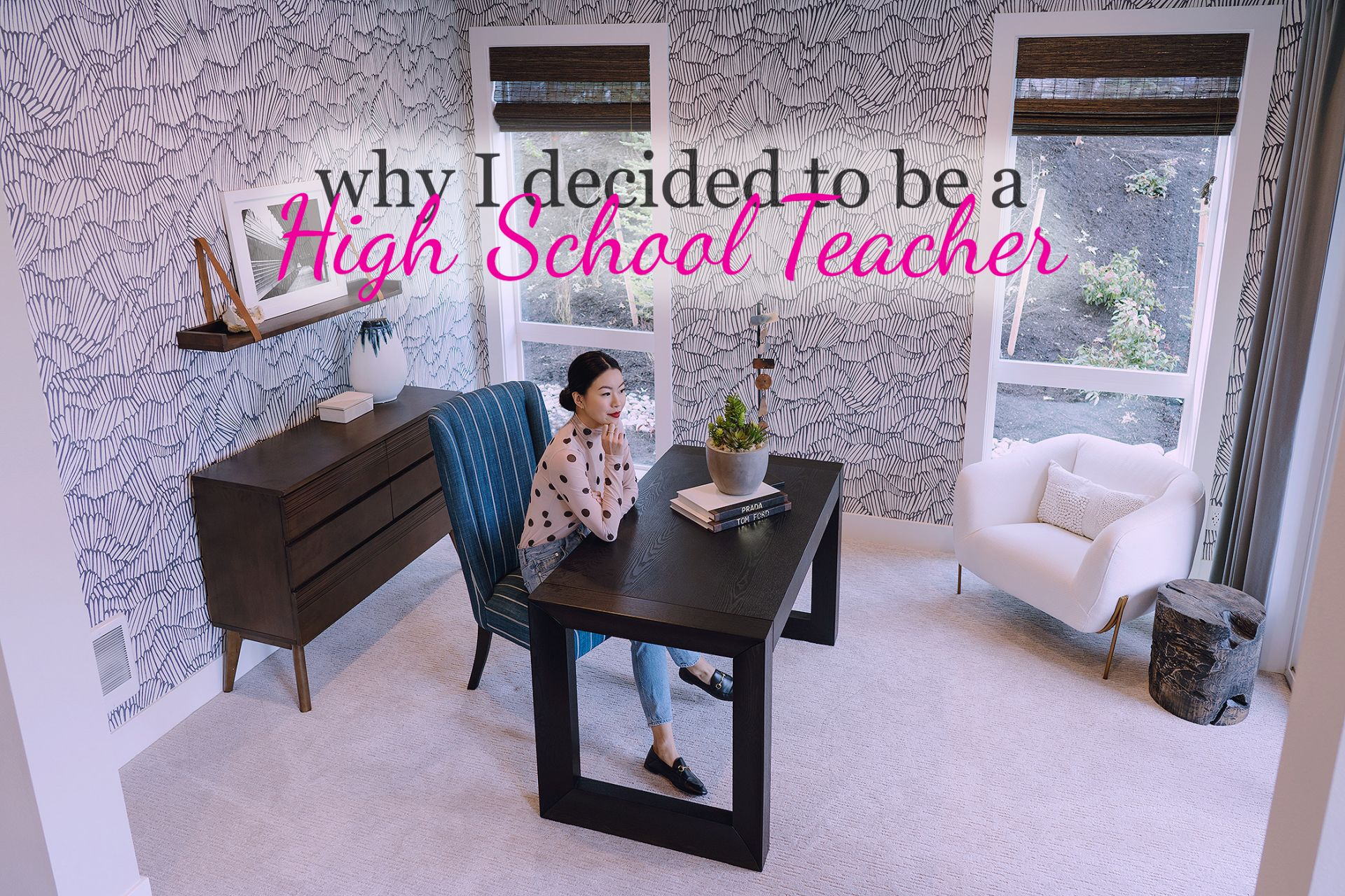 why I decided to be a high school teacher